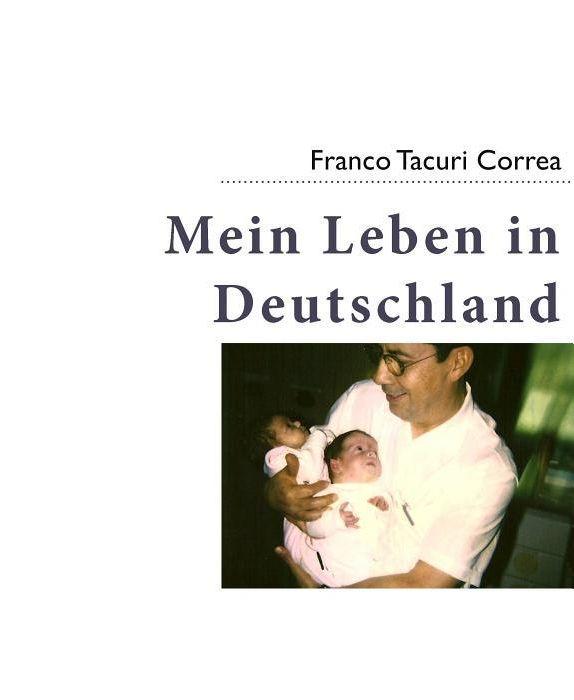 Tacuri correa mein leben in deutschland